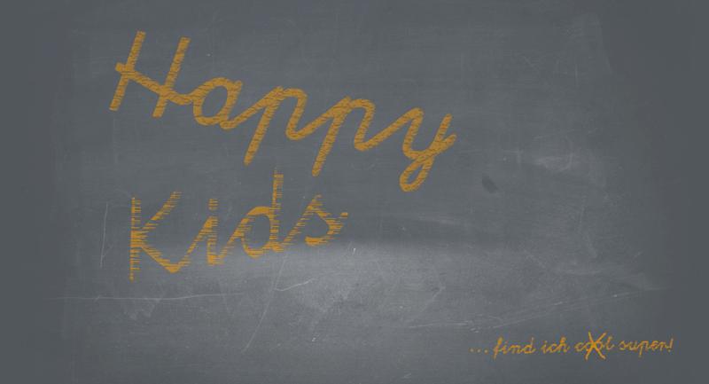 Eine Tafel mit der Aufschrift: Happy Kids